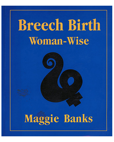 Breech Birth Woman Wise